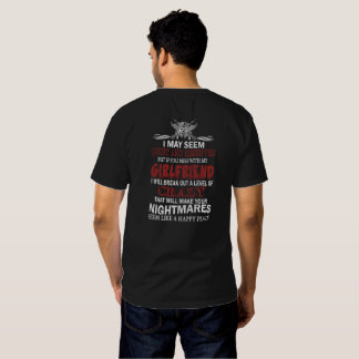 If you mess with my Girlfriend T-Shirt