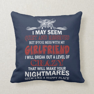 If you mess with my Girlfriend Throw Pillow