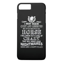 If You Mess With My Horse iPhone 8 Plus/7 Plus Case