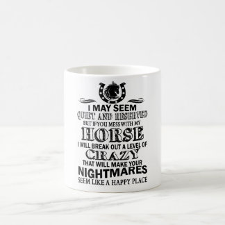 If You Mess With My Horse Coffee Mug