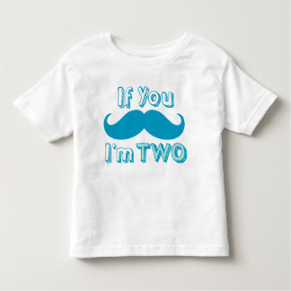 If you Moustache, I'm TWO Shirt in Blue