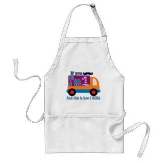 If you mustache I'm one and this is how I Roll Adult Apron