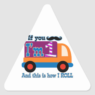 If you mustache I'm one and this is how I Roll Triangle Sticker