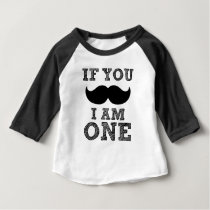 If you Mustache I'm ONE funny baby birthday Baby T-Shirt