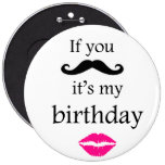 If you mustache it's my birthday button
