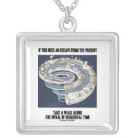 If You Need An Escape From Present Geological Time Square Pendant Necklace