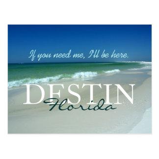 If you need me, I'll be here - Destin, Florida Postcard