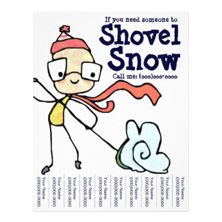 If you need someone to Shovel Snow! Flyer