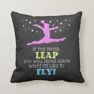 If you Never leap - Inspirational Gymnastics Quote Throw Pillow