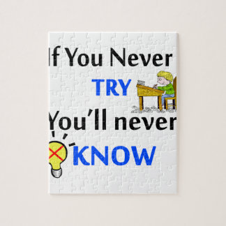 If you never try you'll never know puzzle