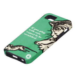 """If you play with cats, expect to be scratched"" iPhone SE/5/5s Case"