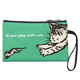 """""""If you play with cats, expect to be scratched"""" Suede Wristlet Wallet"""