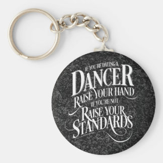If You're Dating A Dancer Keychain