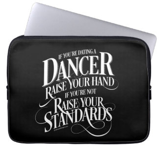 If You're Dating A Dancer Laptop Sleeve