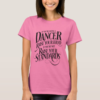 If You're Dating A Dancer T-Shirt