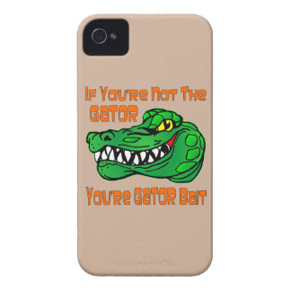 If You're Not The Gator You're Gator Bait iPhone 4 Case