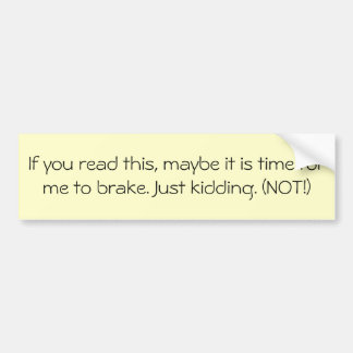 If you read this... car bumper sticker