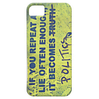 If You Repeat A Lie Often Enough... iPhone SE/5/5s Case