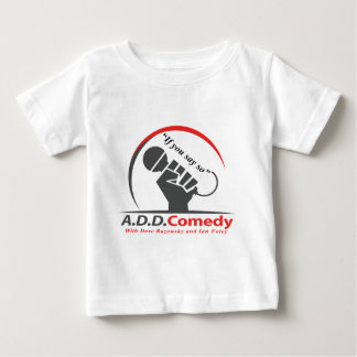 If you say so baby T-Shirt