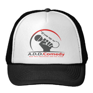If you say so trucker hat