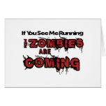 If You See Me Running Zombies Are Coming Greeting Card