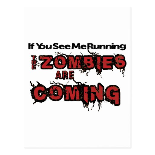 If You See Me Running Zombies Are Coming Postcard