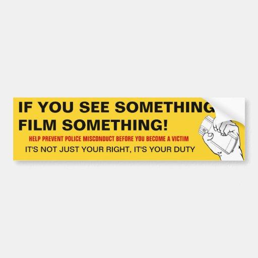 If You See Something, Film Something 2 Bumper Sticker