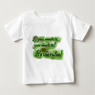 If you smelt it, you dealt it! It's the rules! Baby T-Shirt
