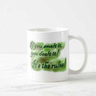If you smelt it, you dealt it! It's the rules! Coffee Mug