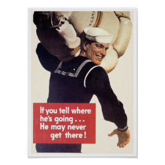 If you tell where he's going... posters