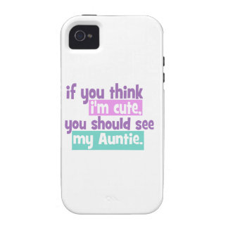 If you think Im Cute - Auntie iPhone 4/4S Covers