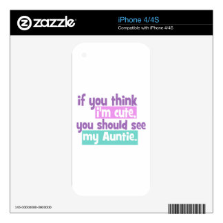 If you think Im Cute - Auntie Skin For iPhone 4