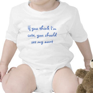 If You Think I'm Cute... Infant Creeper