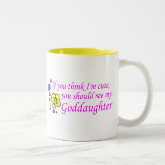 If You Think Im Cute See My Goddaughter Two-Tone Coffee Mug