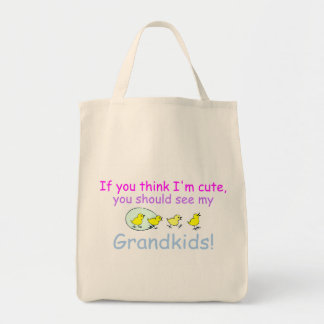 If You think Im Cute You Should See My Grandkids Tote Bag