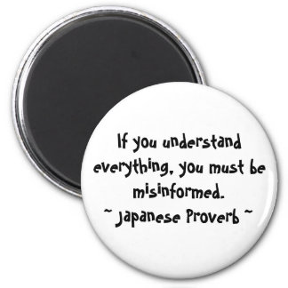 If you understand everything series 2 inch round magnet