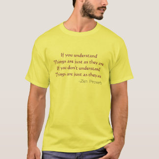 If you understand T-Shirt