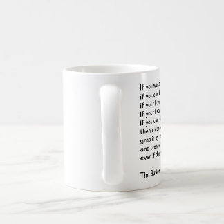 If you wake up in the morning... coffee mug
