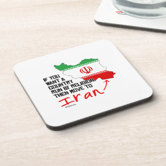 If you want a country run by religion beverage coasters