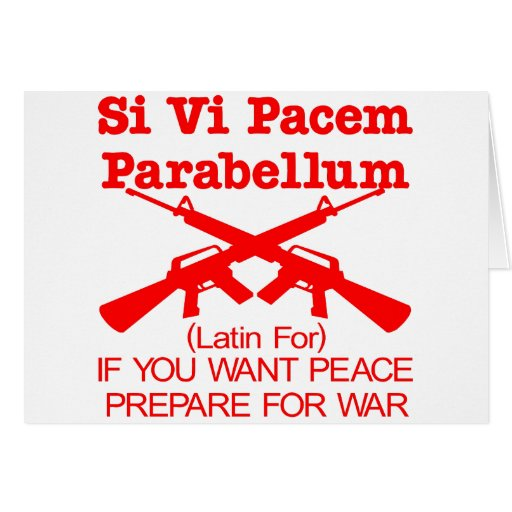 if you want peace then prepare for war essay Leave a comment in that particular test thread if you want others to guess your score  essay also, general sat essay questions  vietnam war was a reckless.