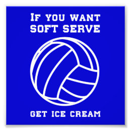 If You Want Soft Server Get Ice Cream Photo Print