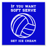 If You Want Soft Server Get Ice Cream Photographic Print