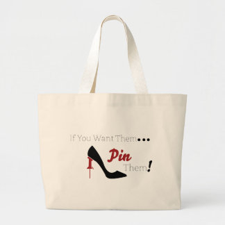 If you want them, Pin them! Tote Bag