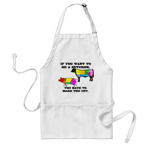 If You Want to be a Butcher Aprons
