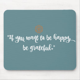 """""""If You Want to be Happy..."""" Mousepad"""