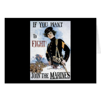 If You Want To Fight Join The Marines Card