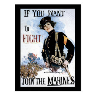 If You Want To Fight Join The Marines Postcard