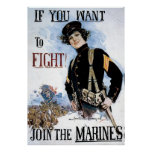 If You Want To Fight Join The Marines Poster