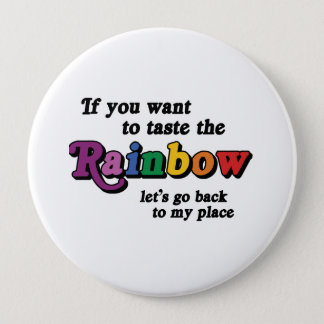 If you want to taste the rainbow button