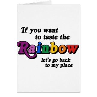 If you want to taste the rainbow card